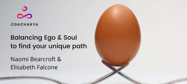 Balancing ego & soul to find your unique path