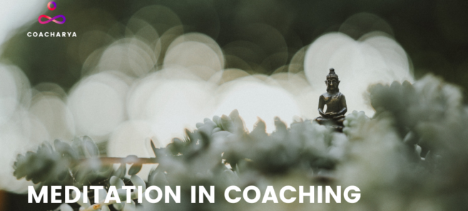 Meditation in Coaching