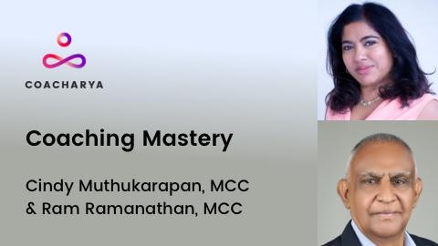 Coaching Mastery Ram Ramanathan Cindy Muthukarapan ICF MCC